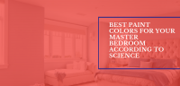 Best Paint Colors for Your Master Bedroom According to Science
