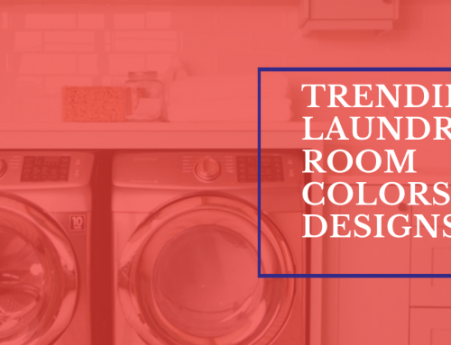Trending Laundry Room Colors & Designs